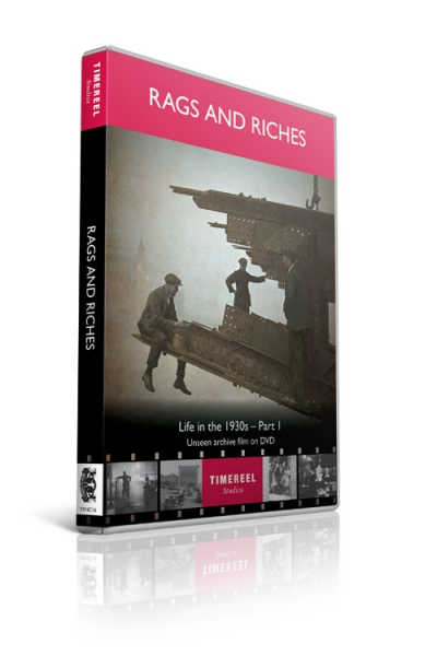Rags and Riches: Life in the 1930s Part 1 (DVD)