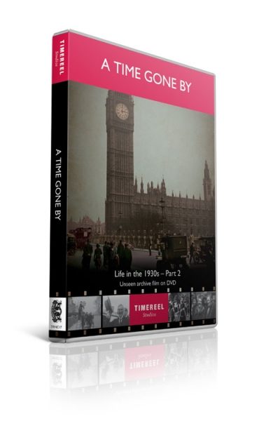 A Time Gone By: Life in the 1930s Part 2 (DVD)